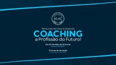 Coaching - a Profissão do Futuro