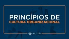Princípios de Cultura Organizacional