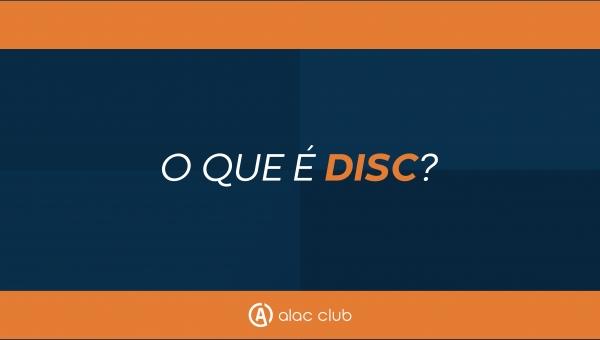 O que é DISC