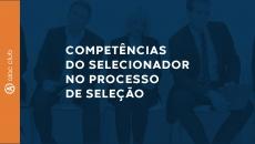 Competências do Selecionador no processo de seleção