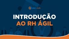 Introdução ao RH Ágil