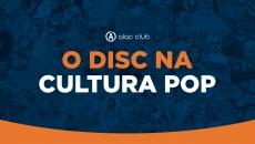 DISC na cultura pop